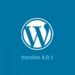 WordPress 4.0.1 actualización crítica de seguridad