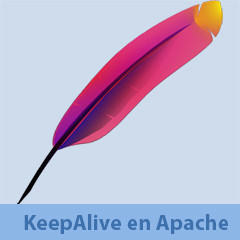 Optimizando KeepAlive en servidores Apache