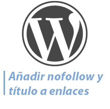 Plugin para añadir enlaces nofollow y título a WordPress
