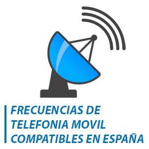 frecuencias de telefonía móvil compatibles en España