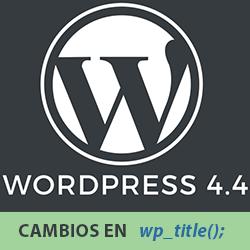 Cambios en la etiqueta título de WordPress 4.4