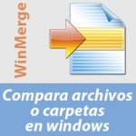 Comparar archivos en windows con WinMerge