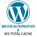 Mejor alternativa a W3 Total Cache