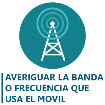 Cómo saber qué banda o frecuencia está usando el móvil