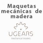 Ugears maquetas mecánicas de madera