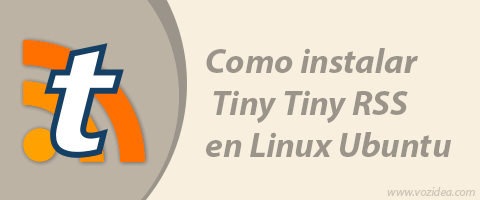 Cómo instalar Tiny Tiny RSS en un servidor Linux Ubuntu