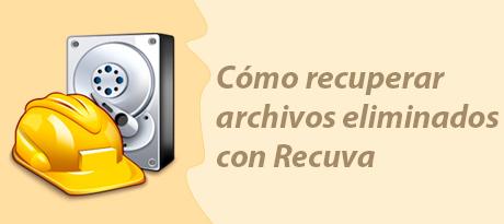 Cómo recuperar archivos eliminados con Recuva