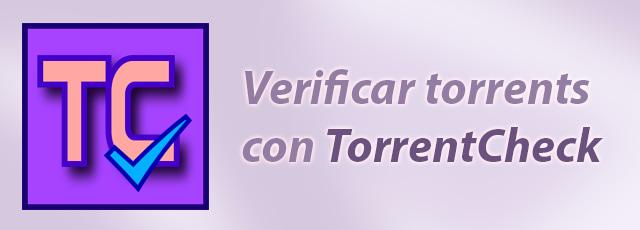 verificar un torrent para comprobar los archivos descargados
