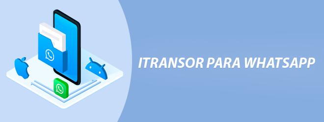 iTransor exportar datos whatsapp